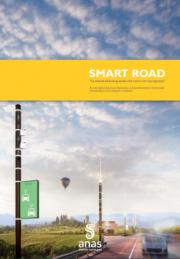SMART ROAD: La strada all'avanguardia che corre con il progresso