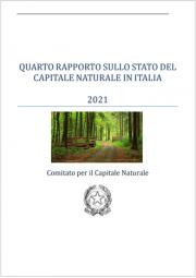 IV Rapporto sullo Stato del Capitale Naturale in Italia 2021