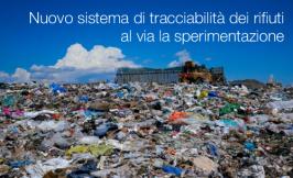 Nuovo sistema di tracciabilità dei rifiuti: al via la sperimentazione