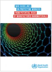 Linee guida Oms protezione dei lavoratori dai rischi dei nanomateriali