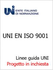 UNI EN ISO 9001: Le linee guida UNI in inchiesta preliminare