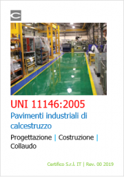 Pavimenti industriali: UNI 11146:2005