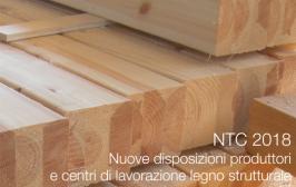 NTC 2018: disposizioni produttori e centri di lavorazione legno strutturale
