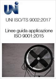 UNI ISO/TS 9002:2017