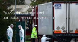 Provvedimenti sulle merci per epidemia coronavirus