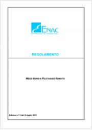 Regolamento mezzi aerei a pilotaggio remoto - ENAC