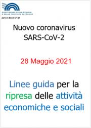 Linee guida Regioni e PA per la riapertura delle attività   28.05.2021