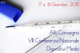 VIII Conferenza Nazionale sui Dispositivi Medici