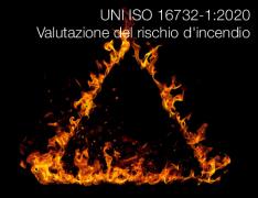 UNI ISO 16732-1:2020 | Valutazione del rischio d'incendio