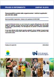 UNI/PdR 18:2016: Prassi UNI ISO 26000 Responsabilità sociale delle organizzazioni