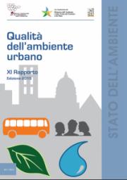 Qualità dell'ambiente urbano - XI Rapporto Edizione 2015