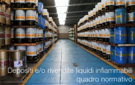 Depositi e/o rivendite liquidi infiammabili: quadro normativo
