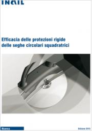 Efficacia delle protezioni rigide delle seghe circolari squadratrici