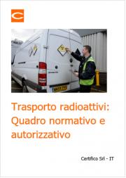 Trasporto materie radioattive: Quadro normativo e autorizzativo