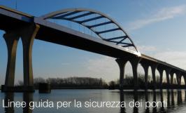 Linee guida per la sicurezza dei ponti