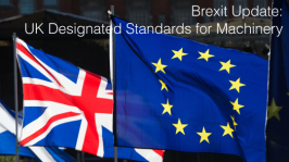 Brexit Update: UK Designated Standards for Machinery