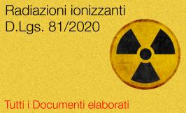 Radiazioni ionizzanti D.Lgs. 101/2020: la nuova Sezione dedicata