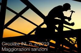 Circolare INL n. 2 del 14 gennaio 2019 | maggiorazioni sanzioni
