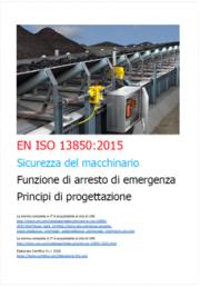EN ISO 13850:2015 Funzione di arresto di emergenza - Testo requisiti