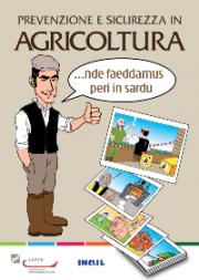 Prevenzione e sicurezza in agricoltura...nde faeddamus peri in sardu
