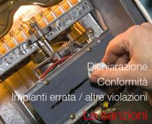 Dichiarazione di conformità Impianti errata: sanzioni