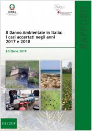 Il danno ambientale in Italia: i casi accertati negli anni 2017 e 2018