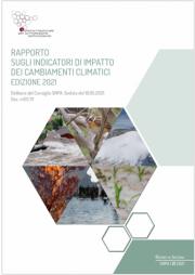 Rapporto sugli indicatori di impatto cambiamenti climatici Ed. 2021