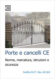 Porte e cancelli CE: Norme, marcatura, istruzioni e sicurezza