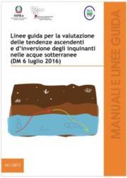 Linee guida valutazione tendenze inquinanti acque sotterranee (DM 6 luglio 2016)