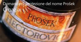 Prošek: Domanda di protezione del nome di vini richiesto dalla Croazia