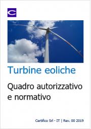 Turbine eoliche: Quadro autorizzativo e normativo