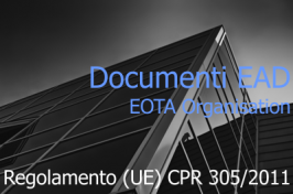 Documenti EAD per la valutazione europea dei Prodotti da Costruzione: Maggio 2016