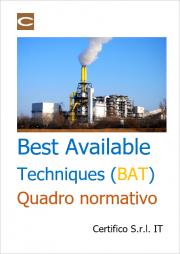 Best Available Techniques (BAT): Quadro normativo