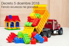Decreto 5 dicembre 2018 | Fenolo sicurezza giocattoli