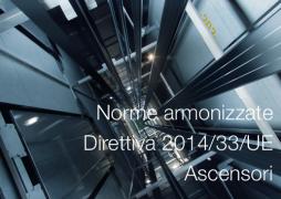 Norme armonizzate Direttiva Ascensori 2014/33/UE