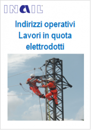 Indirizzi operativi Lavori in quota su elettrodotti