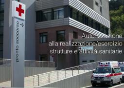 Autorizzazione alla realizzazione/esercizio strutture e attività sanitarie