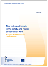New risks and trends in the safety and health of women at work