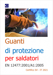Guanti di protezione per saldatori - EN 12477:2001/A1:2005