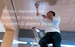 Tecnico manutentore sistemi di rivelazione e sistemi di allarme vocale