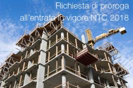 Richiesta di proroga all'entrata in vigore delle NTC 2018