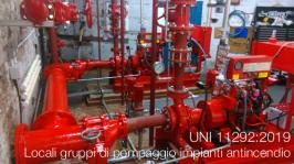 UNI 11292:2019 | Locali gruppi di pompaggio impianti antincendio
