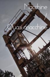 Direttiva macchine 2006/42/CE: Macchine / Quasi-macchine e gli obblighi relativi