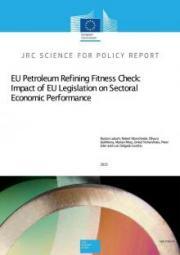 EU Petroleum Refining Fitness Check: Impact of EU Legislation on Sectoral Economic Performance