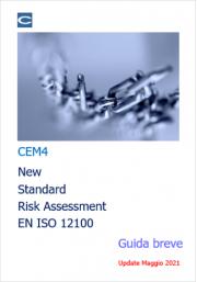 CEM4: New Standard Risk Assessment EN ISO 12100 - Guida breve