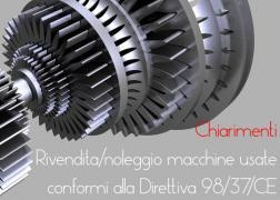 Rivendita e noleggio di macchine usate conformi alla Direttiva 98/37/CE: chiarimenti MLPS