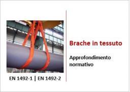 Brache in tessuto sollevamento carichi: approfondimento normativo EN 1492-1 e 2