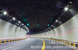 UNI 11095:2019 | Illuminazione delle gallerie stradali