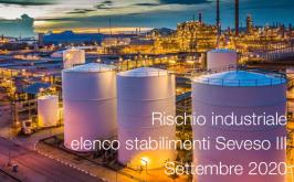 Rischio industriale: elenco stabilimenti Seveso III - Settembre 2020