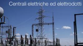 Centrali elettriche ed elettrodotti